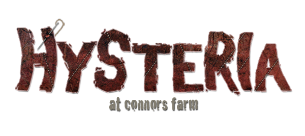 Hysteria Haunted House  - At Connors Farm